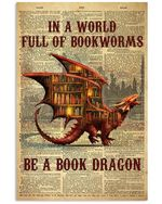 In A World Full Of Bookworms Be A Book Dragon Trending Vertical Poster