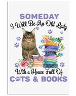 Someday I'll Be An Old Lady With A House Full Of Cats And Books Vertical Poster