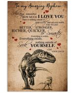 Uncle Gifts For Nephew Dinosaur Always Remember How Much I Love You Vertical Poster