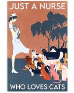 Just A Nurse Who Loves Cats Great Gift For Cat Lovers Vertical Poster