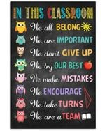 In This Classrom We All Belong We Don't Give Up Gift For Owl Lovers Vertical Poster