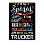 A Wife Of The Best Husband In The World A Trucker Trending Peel & Stick Poster