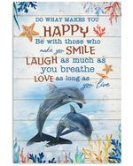 Laugh As Much As You Breathe Great Gift For Dolphin Lovers Vertical Poster