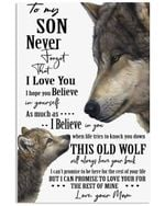 To My Son I Love You And Believe In You Vertical Poster