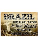 Brazil That Place Forever In Your Heart No Matter Where You Live Horizontal Poster