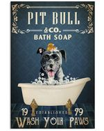 Pitbull Co Bath Soap Wash Your Paws Gift For Pitbull Lovers Vertical Poster