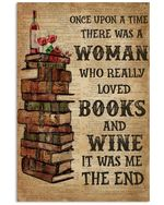 A Woman Really Loved Books And Wine Unique Custom Design Vertical Poster
