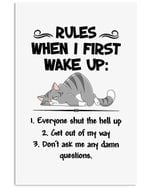 Rules When I First Wake Up Unique Custom Design For Cat Lovers Vertical Poster