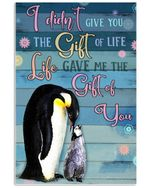 Life Gave Me The Gift Of You Great Gift For Penguin Lovers Vertical Poster
