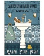 Cavalier King Charles Spaniel Sink Co Wash Your Paws Gift For Dog Lovers Vertical Poster