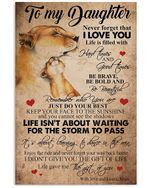 Life Isn't About Waiting For The Storm To Pass Lovely Message Gifts For Daughter Vertical Poster