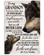 To My Grandson I Can Promise To Love You For The Rest Of Mine Wolf Gifts From Grandpa Vertical Poster