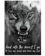 Into The Forest I Lose My Mind And Find My Soul Vertical Poster