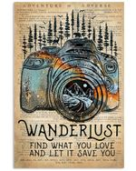 Wanderlust Find You Love And Let It Save You Giving Photographer Lover Vertical Poster