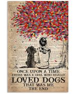 Once Upon A Time There Was A Girl Loved Dogs Trending Vertical Poster