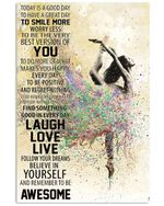 Remember To Be Awesome Lovely Message Gifts For Ballet Dancers Vertical Poster