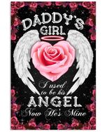 Daddy's Girl I Used To Be His Angel Now He's Mine Vertical Poster