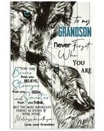 Never Forget Who You Are Gift For Grandson From Grandma Vertical Poster