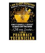 I'm A Sleep Deprived I'm A Pharmacy Technician Custom Gift For Friends Peel & Stick Poster