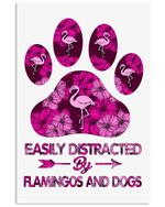 Easily Distracted By Flamingos And Dogs Vertical Poster