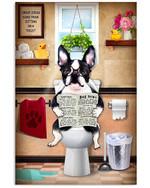Boston Terrier Was Sitting On Toilet Gift For Boston Terrier Lovers Vertical Poster