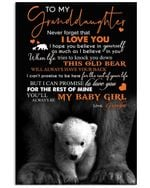 To My Granddaughter I Can Promise To Love You For The Rest Of Mine Gifts From Grandpa Vertical Poster