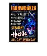 Ironworker Straight Hustle All Day Everyday Custom Design Peel & Stick Poster