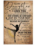 Ballet Poster Giving Daughter Stay Strong Be Confident Vertical Poster