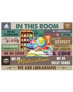 Librarian In This Room Custom Design For Book Lovers Horizontal Poster