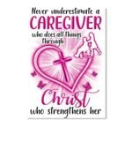 Never Underestimate A Caregiver Who Does Things Through Christ Peel & Stick Poster