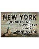 New York That Place Forever In Your Heart No Matter You Live Horizontal Poster