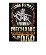 Some People Call Me A Mechanic The Most Important Call Me Dad Trending Peel & Stick Poster