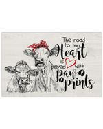 Cow The Road My Heart Is Paved With Paw Prints Trending Gift Horizontal Poster