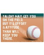 Talent May Get You On The Field But It's Effort And Attitude Horizontal Poster