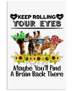 Giraffe Keep Rolling Your Eyes To Find A Brain Back Trending Vertical Poster