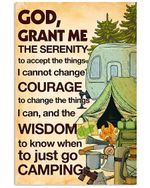 The Wisdom To Know When To Just Go Camping Trending Vertical Poster