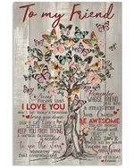 To My Friend Be Awesome You Are My Sunshine Custom Design Vertical Poster