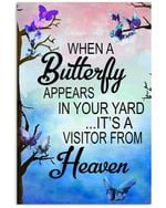 Butterfly Appers Is A Visitor From Heaven Custom Design Vertical Poster