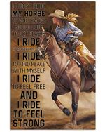 I Ride To Find Peace Feel Free Feel Strong Vertical Poster