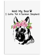 Hold My Beer German Shepherd Unique Custom Design For Dog Lovers Vertical Poster