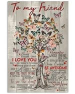 Butterflies To My Friend I Love You Friendship Vertical Poster