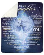 Inside This Blanket There Is Piece Of My Heart Mom To Daughter Fleece Blanket Sherpa Blanket