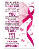 Breast Cancer Believe In Yourself Laught Love Live Smile More Worry Less Poster Vertical Poster