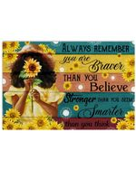 Always Remember You Are Braver Than You Believe Sunflowers Fleece Horizontal Poster