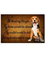 Without My Beagle My Heart Would Be Empty Gift For Beagle Lovers Horizontal Poster
