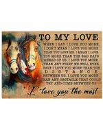 Horse To My Love I Love You The Most Poster Horizontal Poster