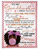 Lala Gift To Granddaughter I'll Stay There Forever Fleece Blanket