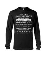 Spoiled Husband Of A Freaking Awesome Wife Flirt With Me Gift For Wife Unisex Long Sleeve