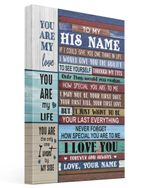 Custom Name Wife Gift For Husband You Are My Love Matte Canvas