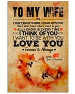 I Want To Be With You Great Gift For Wife From Husband Vertical Poster